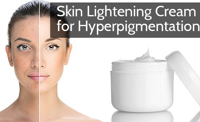 Skin Lightening Cream for Hyperpigmentation Reviews