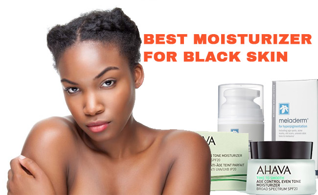 Moisturizer for Black Skin Reviews