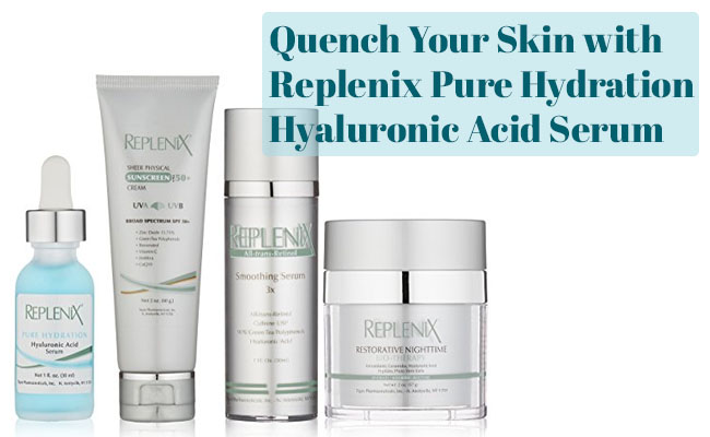 Replenix Hyaluronic Acid Serum Review
