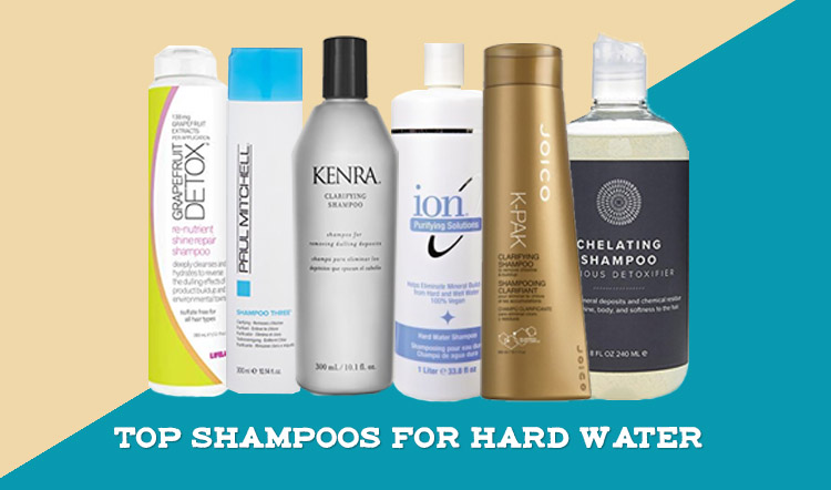 TOP Shampoos for Hard Water