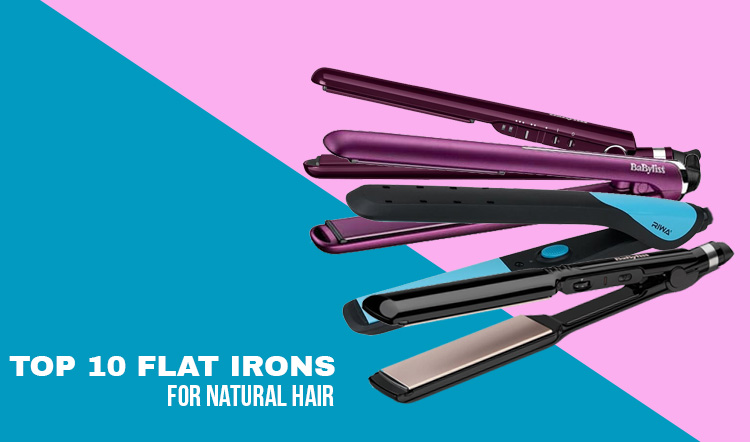 Top 10 Flat Irons for Natural Hair