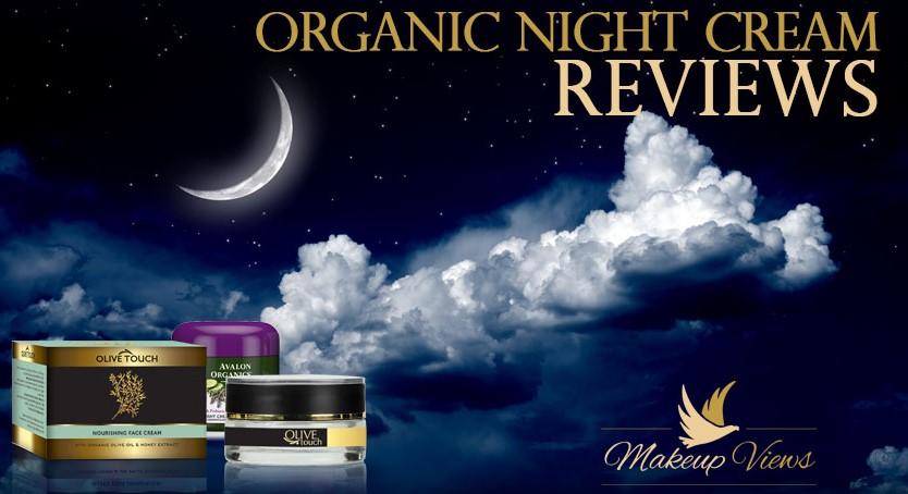 Organic Night Cream Reviews